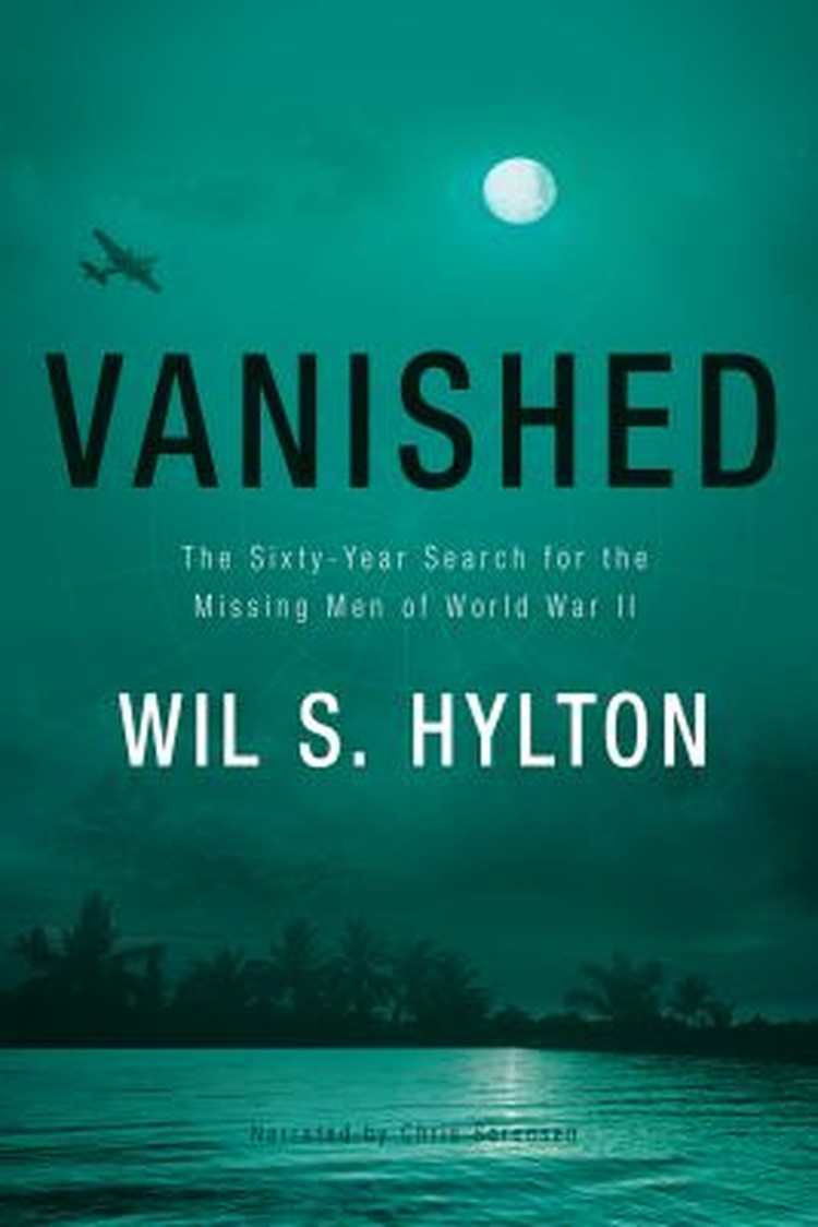 Vanished : the sixty-year search for the missing men of World War II
