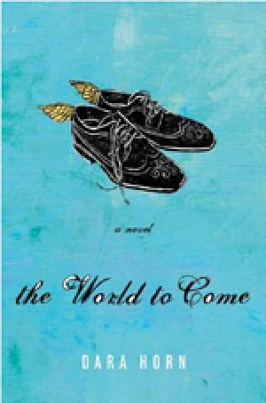 The World To Come: a Novel