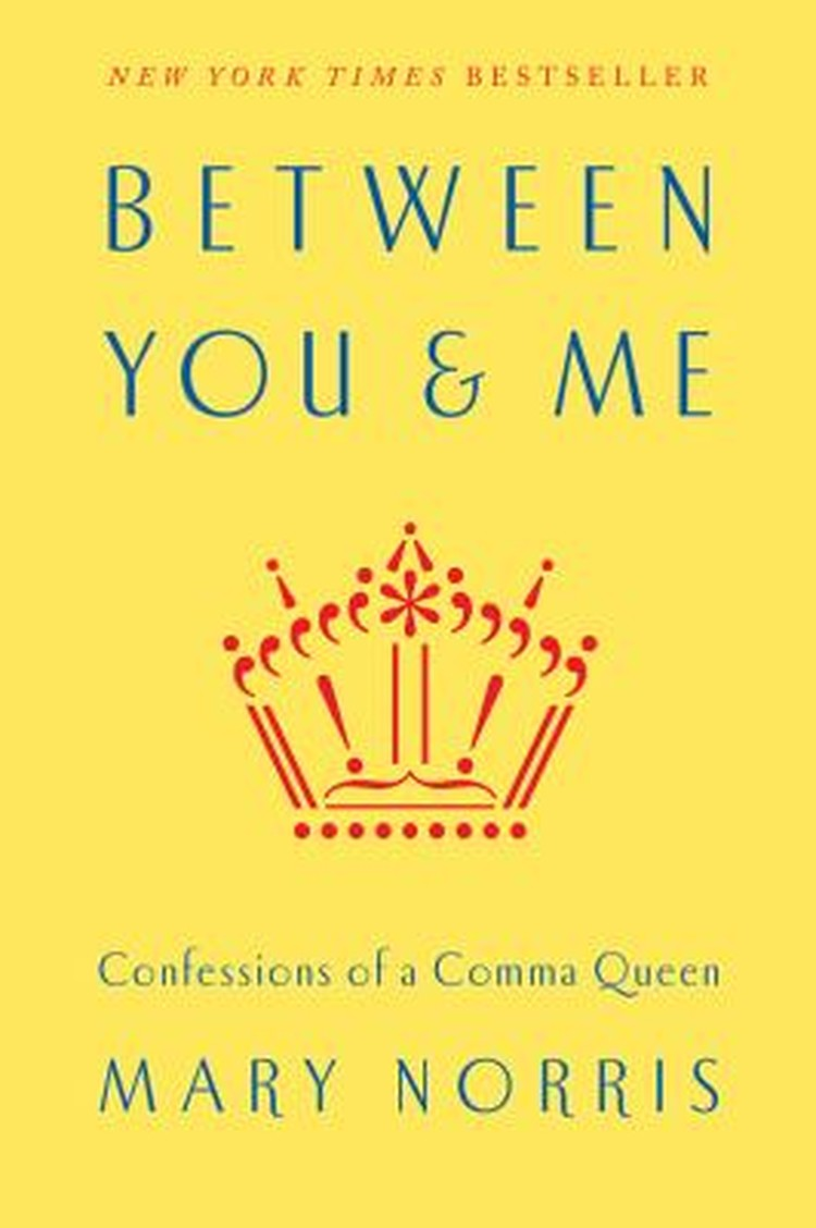 Between You& Me:Confessions of a Comma Queen