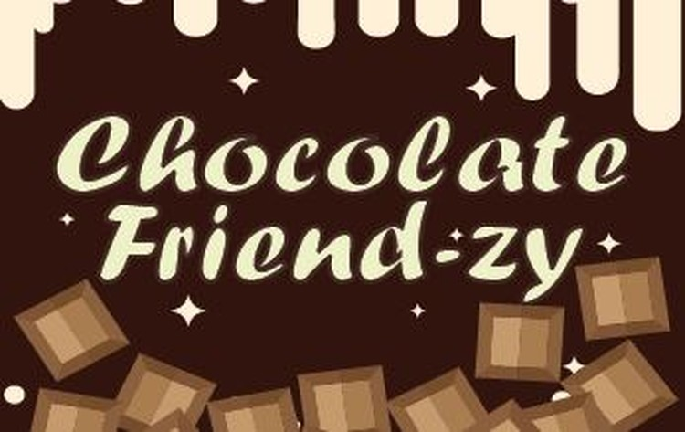 Get Your Tickets: Chocolate Friend-zy Sunday