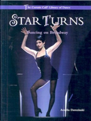 Star Turns:  Dancing on Broadway