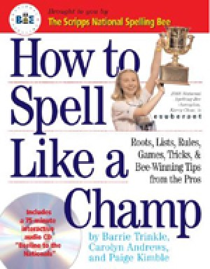 How to Spell Like a Champ