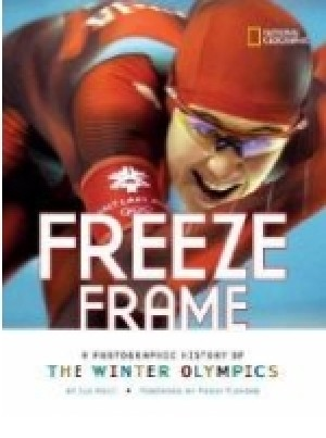 Freeze Frame:  A Photographic History of the Winter Olympics /