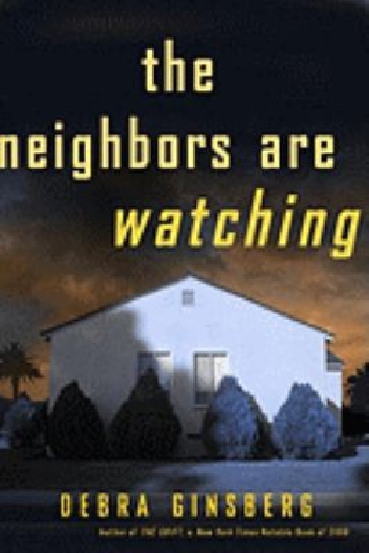 The Neighbors are Watching