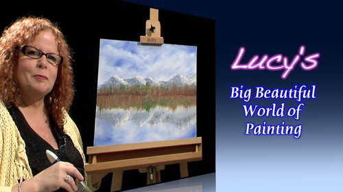 Lucy's Big Beautiful World of Painting:
